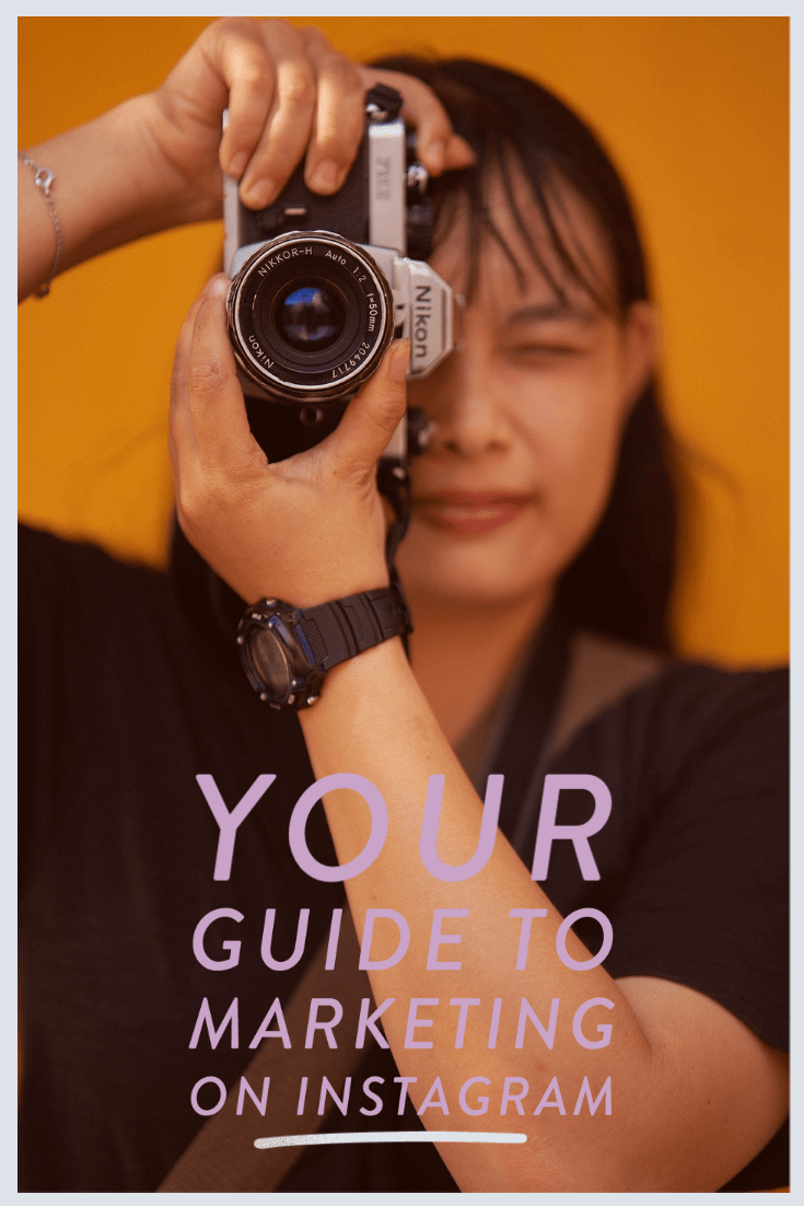 Your Guide to marketing on Instagram
